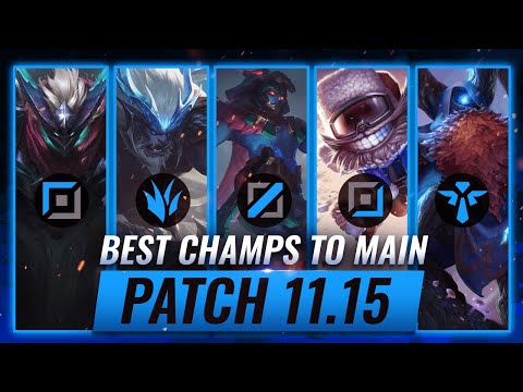 3 BEST Champions To MAIN For EVERY ROLE in Patch 11.15 - League of Legends