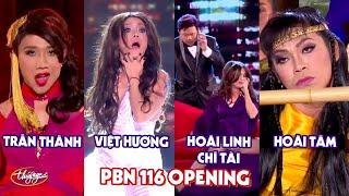 Hoài Linh, Chí Tài, Trấn Thành, Việt Hương, Hoài Tâm - PBN 116 Opening