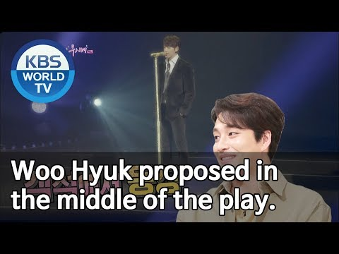 Woo Hyuk proposed in the middle of the play. [Happy Together/2019.05.23]