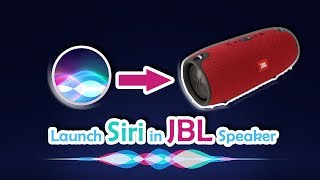 How to launch Siri from JBL Speaker