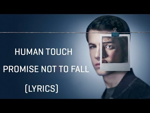 Human Touch – Promise Not To Fall (Lyrics)