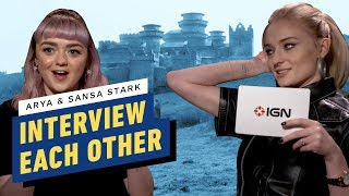 Game of Thrones' Arya and Sansa Stark Interview Each Other