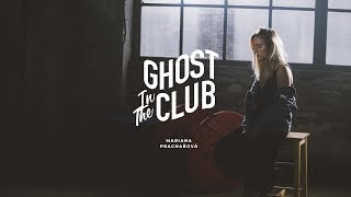 Mariana Prachařová - Ghost in the Club (official video)