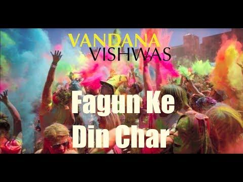 Vandana Vishwas - Fagun Ke Din Char