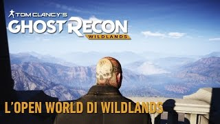 Tom Clancy's Ghost Recon Wildlands: L'Open World di Wildlands