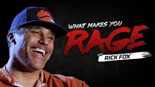 Rick Fox - What Makes You Rage?