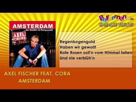 Axel Fischer feat. Cora - Amsterdam ++ BALLERMANN.TV KARAOKE