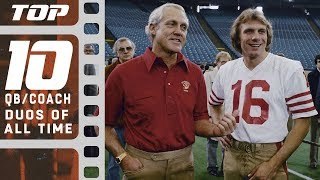 Top 10 Quarterback/ Coach Duos of All Time | NFL Films