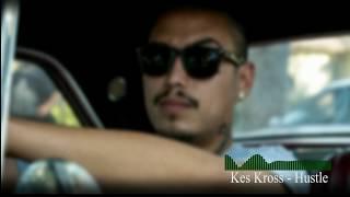 Kes Kross - Hustle