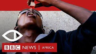 Sweet sweet codeine: Nigeria's cough syrup crisis - BBC Africa Eye documentary