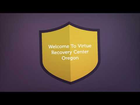 Virtue Recovery Center Oregon