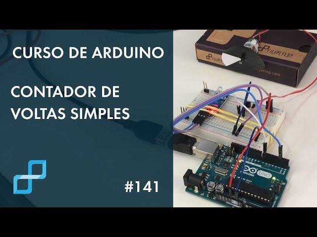 CONTADOR DE VOLTAS SIMPLES | Curso de Arduino #141