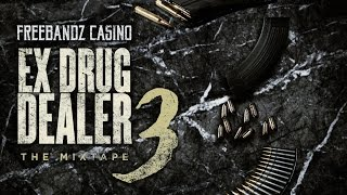 Casino - Nothing Like Me Feat. Future, Mexican Rann & Gwop (Ex Drug Dealer 3)