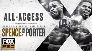 Errol Spence Jr. vs. Shawn Porter All-Access | PBC ON FOX