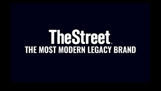 TheStreet: The Most Modern Legacy Brand