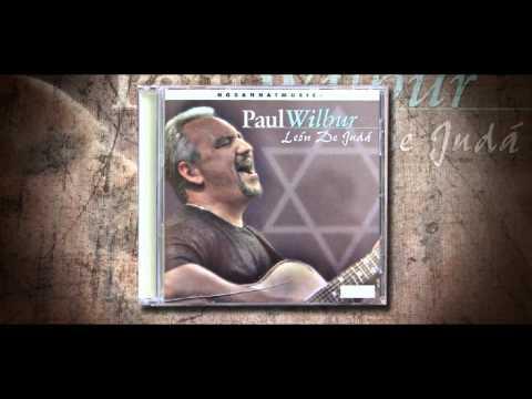 Paul Wilbur, Aquel que en el trono esta.