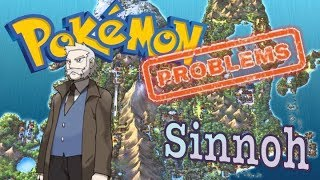 Top 6 Pokemon Problems with the Sinnoh Region