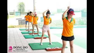 Đại học Đông Đô - Trường đầu tiên đưa Golf vào giảng dạy