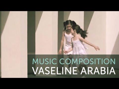 Vaseline | Music Composition