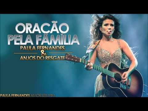 Baixar Oração Pela Família - Paula Fernandes e Anjos de Resgate (2014)