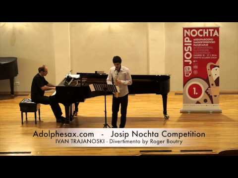 JOSIP NOCHTA COMPETITION IVAN TRAJANOSKI Divertimento by Roger Boutry