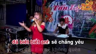 Karaoke Một Thời Đã Xa Remix - tone nữ { Nhạc Sóng TẤN LỢI } | Hoàng Camera