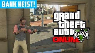 GTA 5 Online: Bank Heist Preparations - Getaway Cars & 1st Attempt! (GTA V)