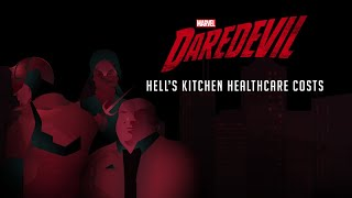 Hell's Kitchen Healthcare Costs | Marvel's Daredevil