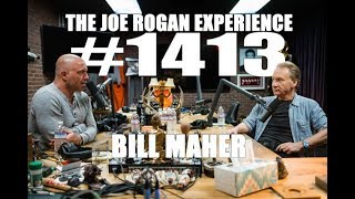 Joe Rogan Experience #1413 - Bill Maher