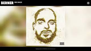Berner - Big Bags (Official Audio)