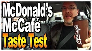 McDonald's McCafé Taste Test