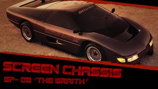 The Story of The Wraith Interceptor 'Screen Chassis' Ep- 03 (Documentary)