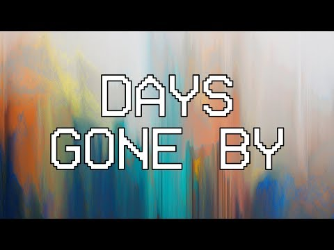 Days Gone By  [Audio] - Hillsong Young & Free