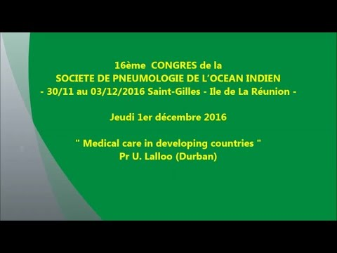 Medical care in developing countries. Pr U. Lalloo Durban