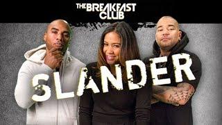 Slander The Breakfast Club - Episode 2