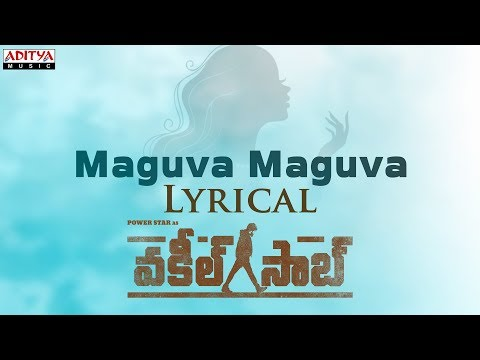 Vakeel Saab Movie Maguva Maguva Lyrical Song