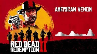 Red Dead Redemption 2 Official Soundtrack - American Venom | HD (With Visualizer)