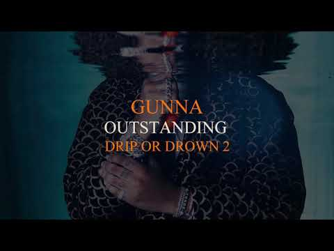 Gunna - Outstanding [Official Audio]
