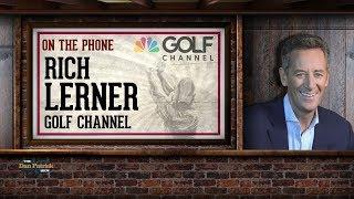 Golf Channel's Rich Lerner Talks Tiger & British Open w/Dan Patrick | Full Interview | 7/23/18