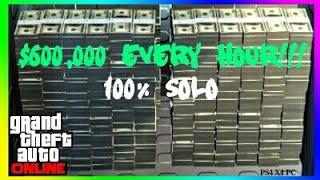 GTA Online $600,000 Per Hour 100% Solo [PS4, X1, PC]