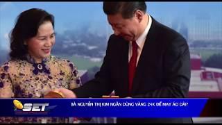 Bà Nguyễn Thị Kim Ngân dùng vàng 24K để may áo dài?