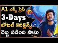 Shocking 3rd Day: A1 Express 3 Days Total Collections| A1 Express 1st Weekend Total Collections