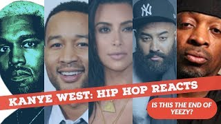 KANYE WEST: Hip Hop REACTS Ebro, John Legend, Will Smith, Styles P, Kardashians and MORE
