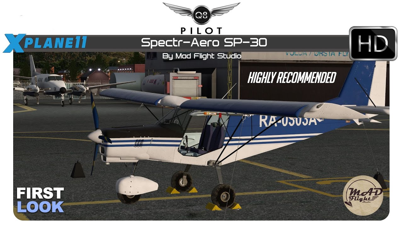 X-Plane 11 | Spectr-Aero SP-30 by Mad Flight Studio | First Look