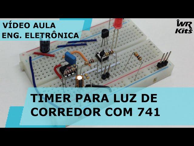 TIMER PARA LUZ DE CORREDOR COM 741 | Vídeo Aula #136