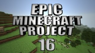 EPIC MINECRAFT PROJECT - Part 16: Wolves