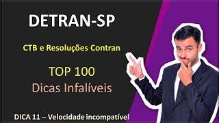 DETRAN-SP - Top 100 dicas - Dica 11 [Velocidade incompatível]