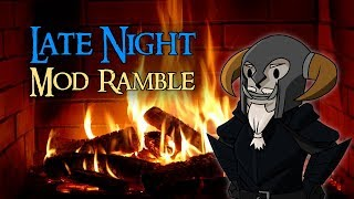 Late Night Mod Ramble | Tweaking Perks