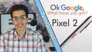 انطباعات اولية عن هاتفي جوجل ( Google Pixel 2 - Google ... -
