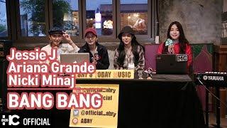 """Jessie J, Ariana Grande, Nicki Minaj - """"BANGBANG"""" ATM"""